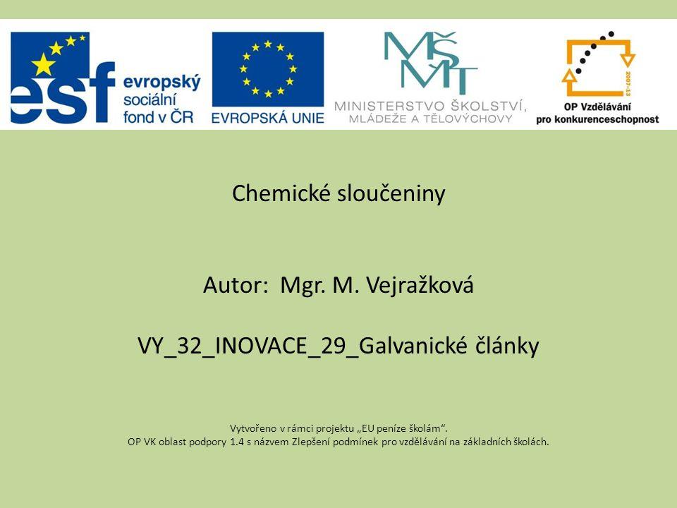 Chemické sloučeniny Autor: Mgr. M.