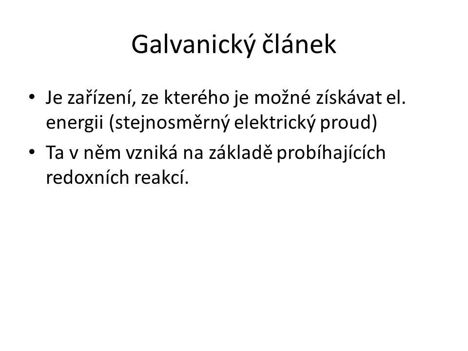 Suchý článek = nejběžnější galvanický článek Poskytuje napětí 1,5 V.