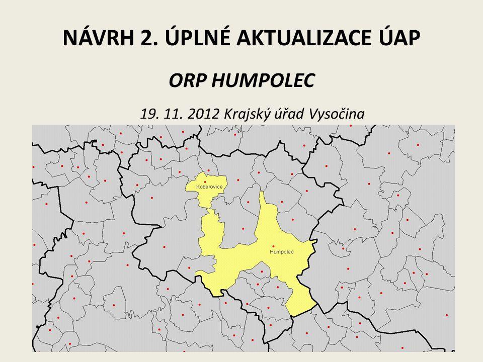 NÁVRH 2. ÚPLNÉ AKTUALIZACE ÚAP ORP HUMPOLEC 19. 11. 2012 Krajský úřad Vysočina