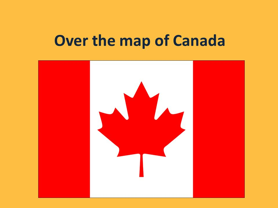 Over the map of Canada