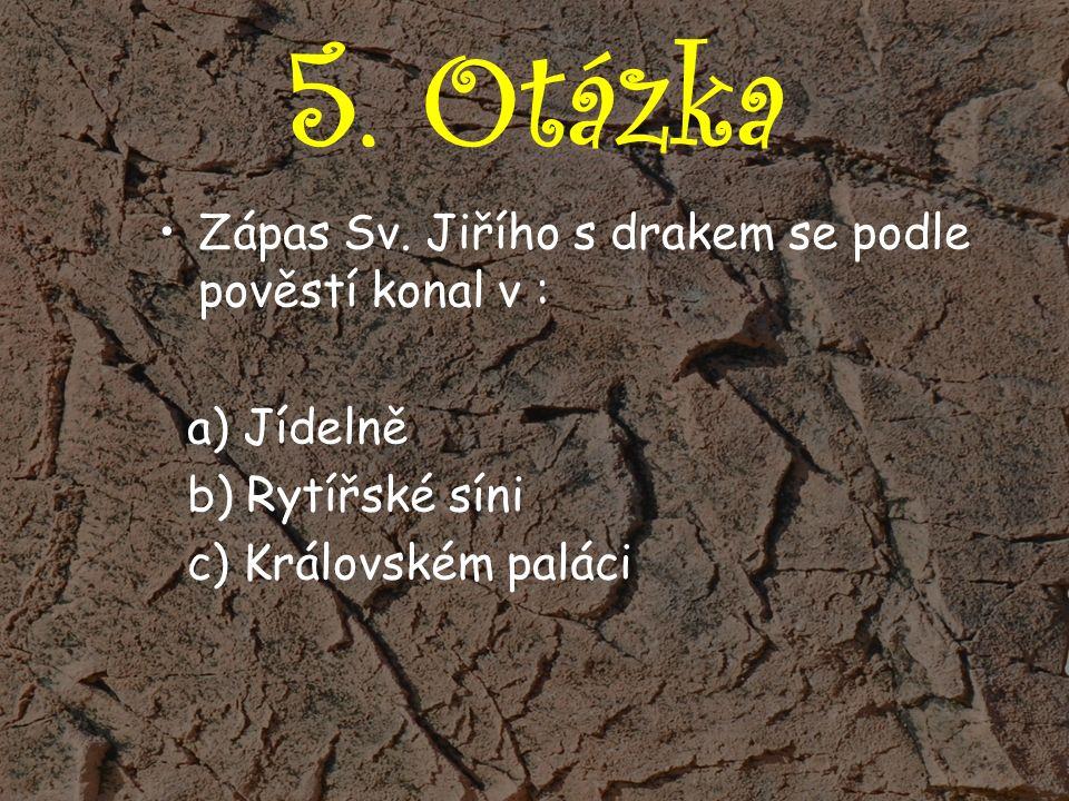 5. Otázka Zápas Sv.