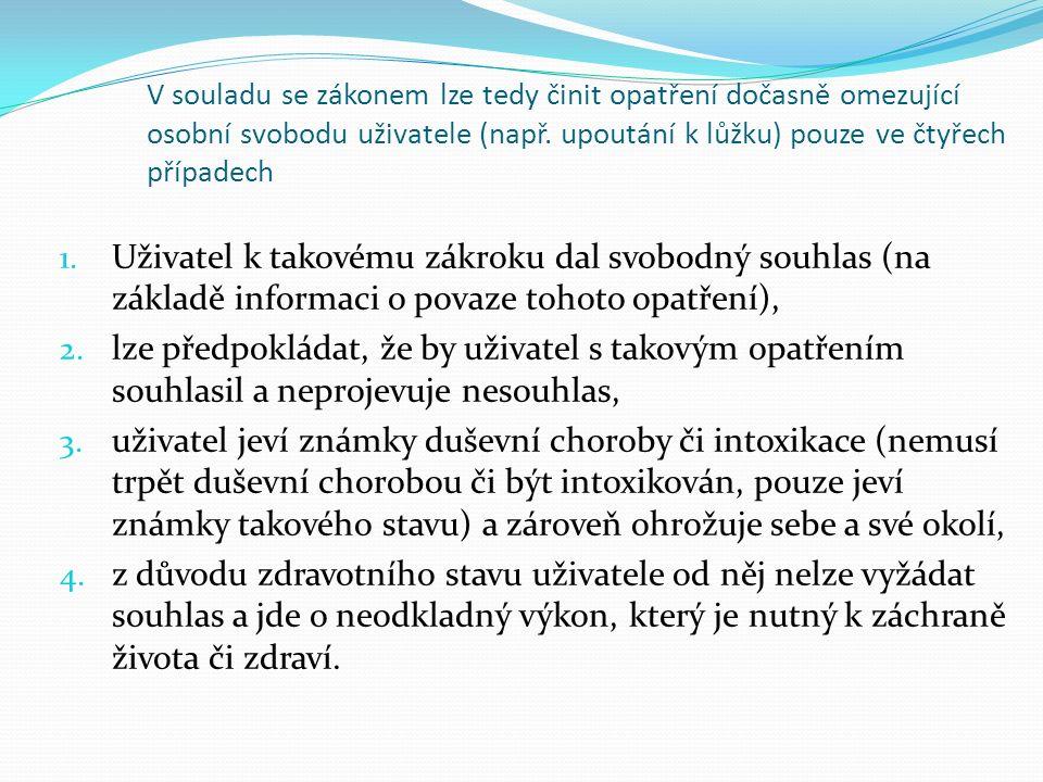 Zdravotní stavy vylučující poskytování pobytových sociálních služeb Vyhláška č.