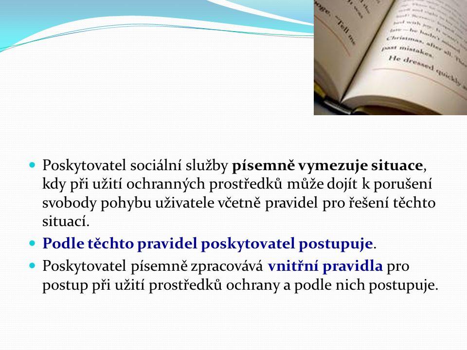 Veřejný ochránce práv - Ombudsman www.ochrance.cz Omezování osobní svobody Medicínské právo a jeho dopad do medicínské praxe Str.