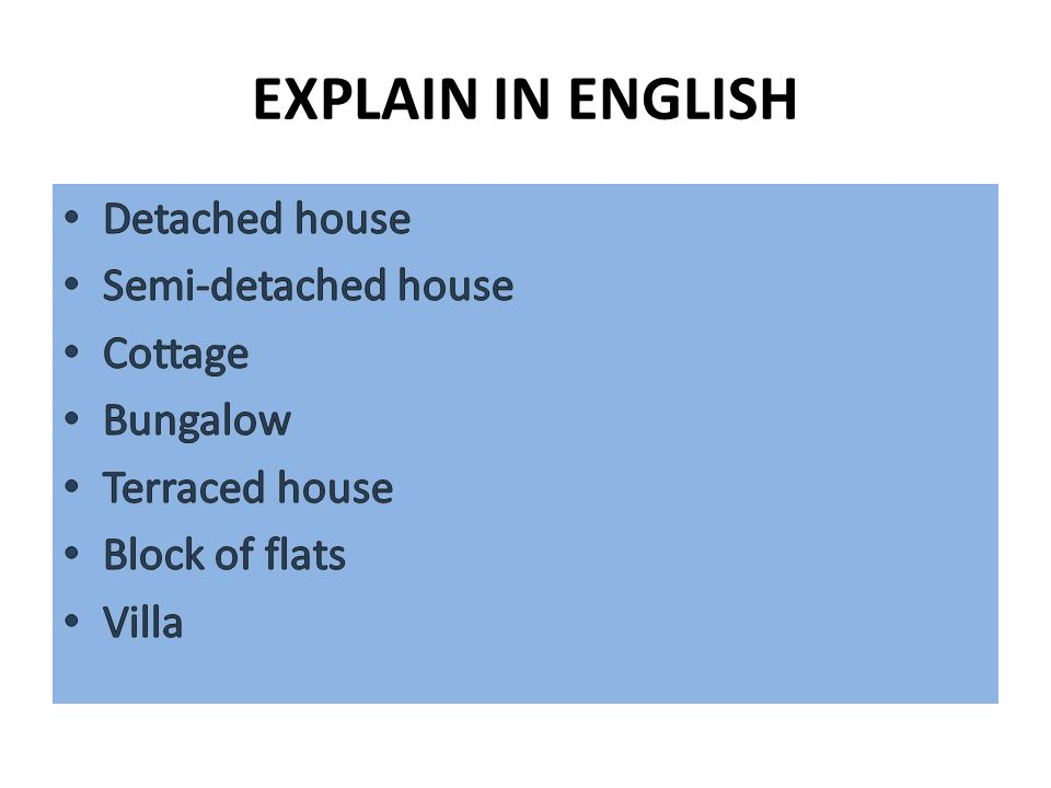 EXPLAIN IN ENGLISH