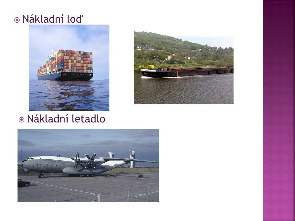 Nákladní loď  Nákladní letadlo