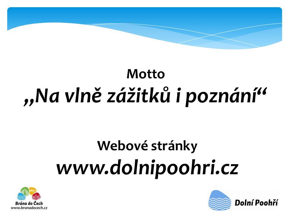 """Motto """"Na vlně zážitků i poznání"""" Webové stránky www.dolnipoohri.cz"""