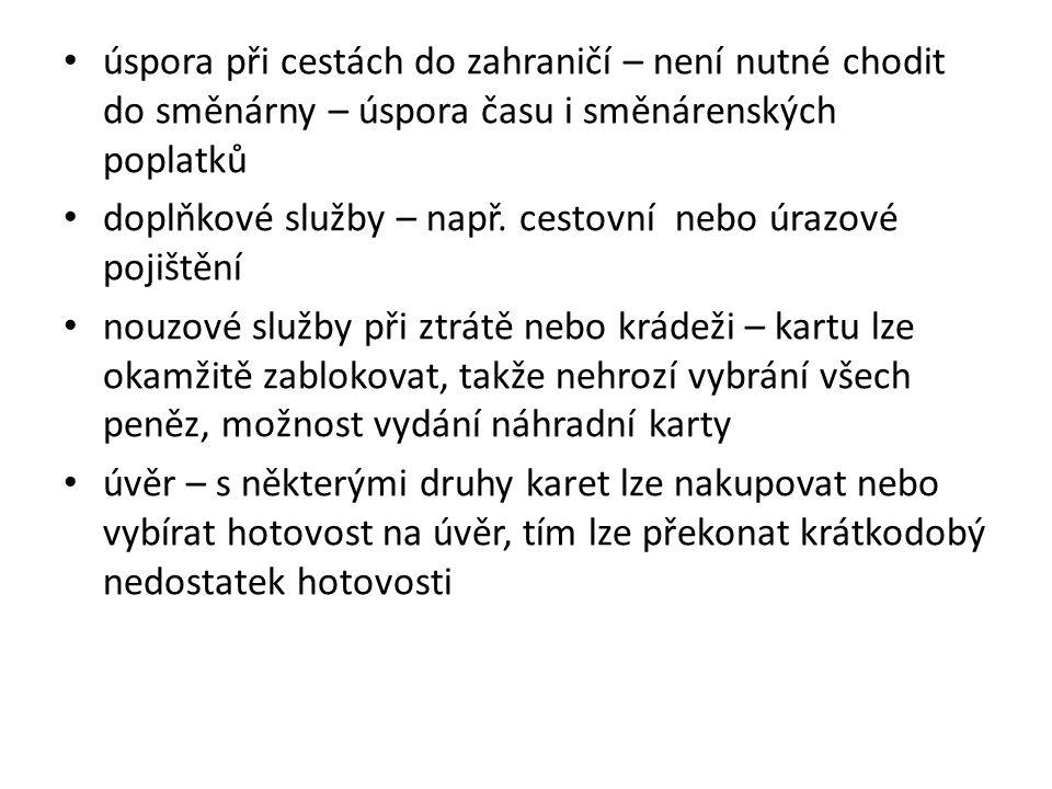 Použité zdroje Základní členění platebních karet.Finance.cz [online].