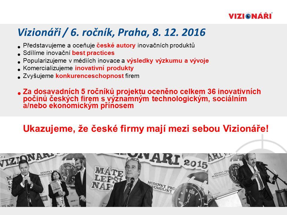 Vizionáři / 6. ročník, Praha, 8. 12.