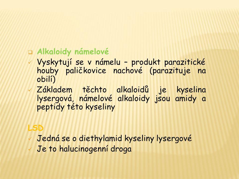  Alkaloidy námelové Vyskytují se v námelu – produkt parazitické houby paličkovice nachové (parazituje na obilí) Základem těchto alkaloidů je kyselina