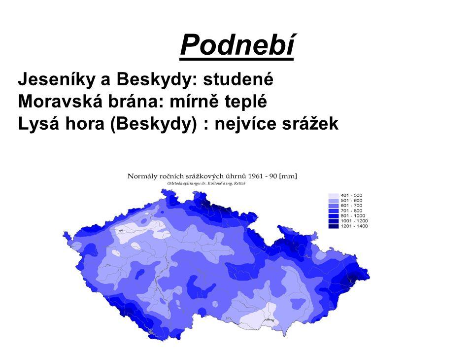 Podnebí Jeseníky a Beskydy: studené Moravská brána: mírně teplé Lysá hora (Beskydy) : nejvíce srážek