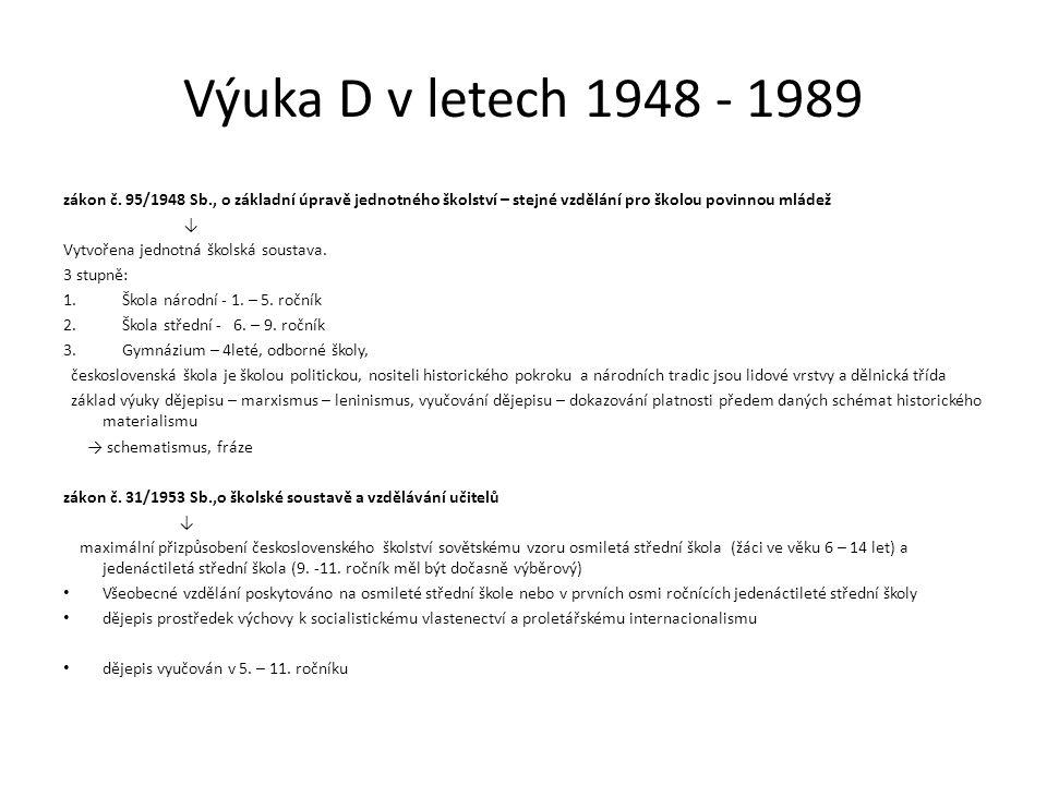 Výuka D v letech 1948 - 1989 zákon č.