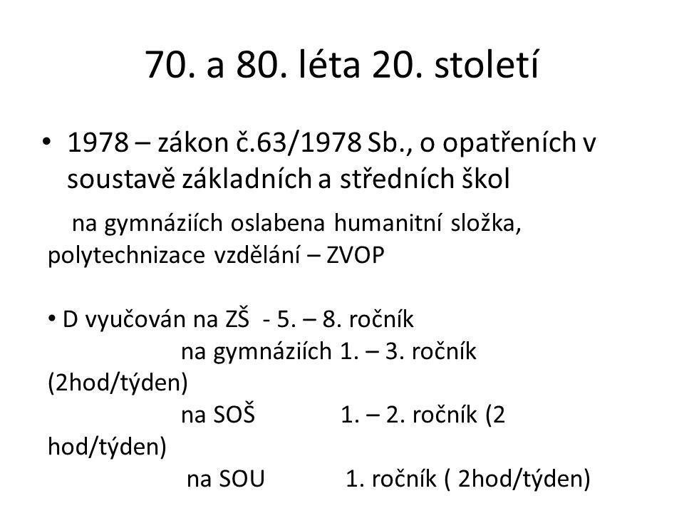 70. a 80. léta 20.