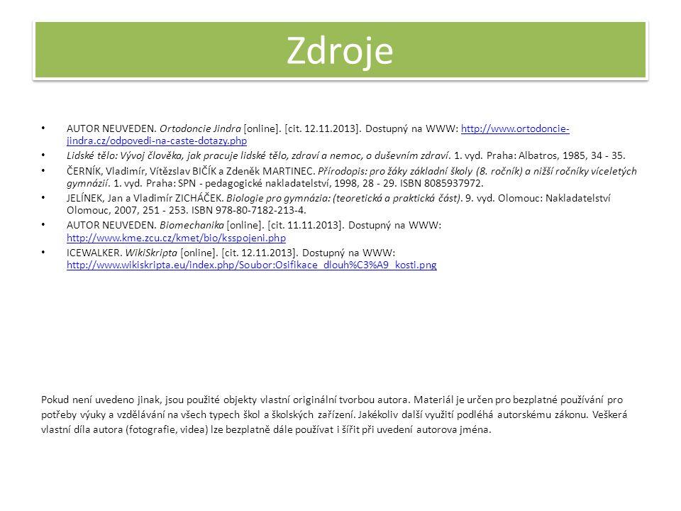 Zdroje AUTOR NEUVEDEN. Ortodoncie Jindra [online].