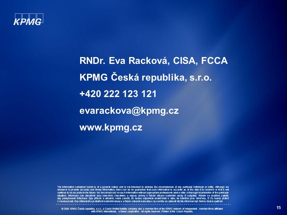 15 RNDr. Eva Racková, CISA, FCCA KPMG Česká republika, s.r.o.