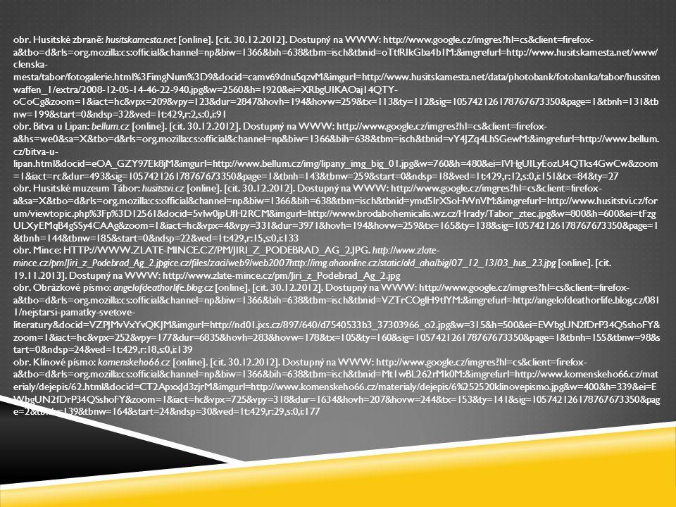 obr. Husitské zbraně: husitskamesta.net [online].