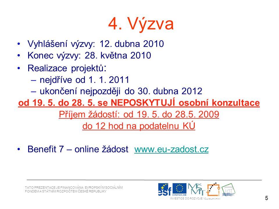 6 TATO PREZENTACE JE FINANCOVÁNA EVROPSKÝM SOCIÁLNÍM FONDEM A STÁTNÍM ROZPOČTEM ČESKÉ REPUBLIKY INVESTICE DO ROZVOJE VZDĚLÁVÁNÍ 6 Oblast podpory 1.1 Alokace na 4.