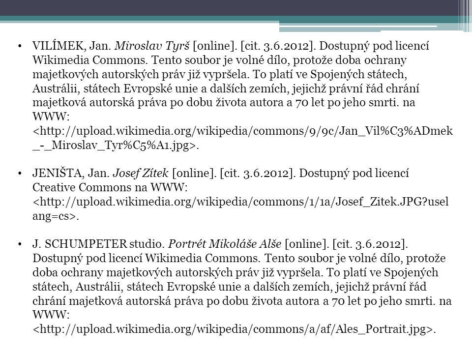 VILÍMEK, Jan. Miroslav Tyrš [online]. [cit. 3.6.2012]. Dostupný pod licencí Wikimedia Commons. Tento soubor je volné dílo, protože doba ochrany majetk