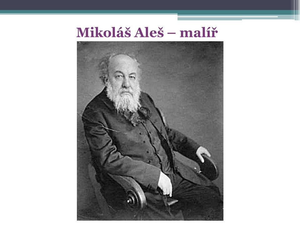 Mikoláš Aleš – malíř