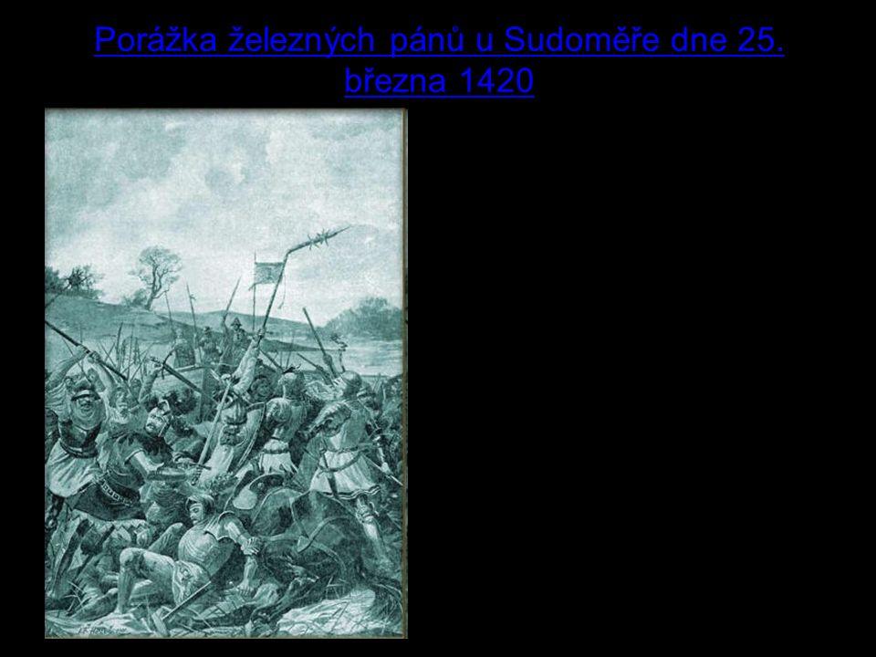 5 Porážka železných pánů u Sudoměře dne 25.