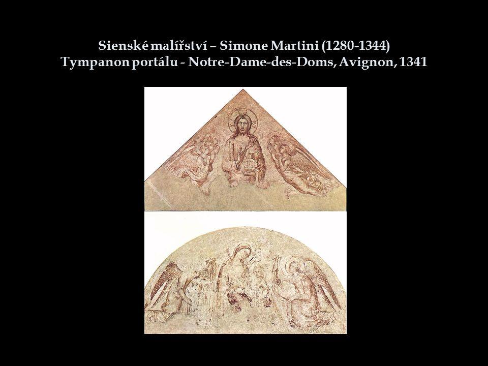 Sienské malířství – Simone Martini (1280-1344) Tympanon portálu - Notre-Dame-des-Doms, Avignon, 1341