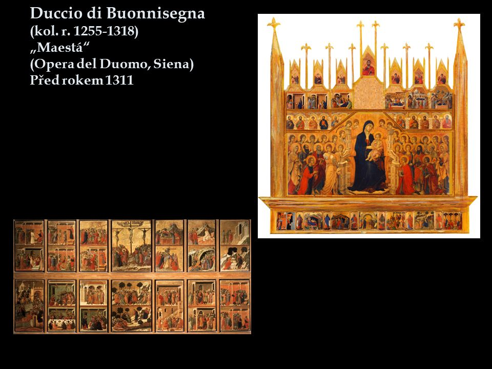"""Duccio di Buonnisegna (kol. r. 1255-1318) """"Maestá"""" (Opera del Duomo, Siena) Před rokem 1311"""