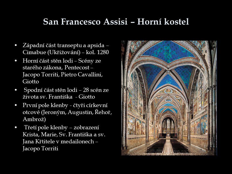 San Francesco Assisi – Horní kostel Západní část transeptu a apsida – Cimabue (Ukřižování) – kol. 1280 Horní část stěn lodi – Scény ze starého zákona,