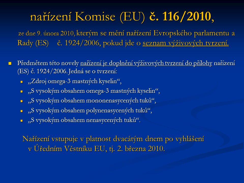 nařízení Komise (EU) č.116/2010, ze dne 9.