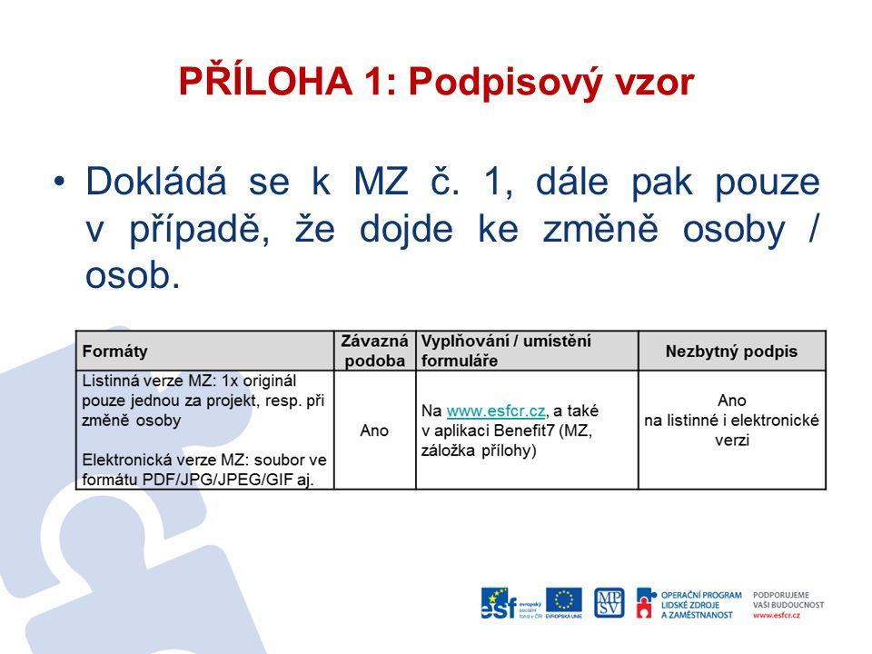 PŘÍLOHA 1: Podpisový vzor Dokládá se k MZ č.