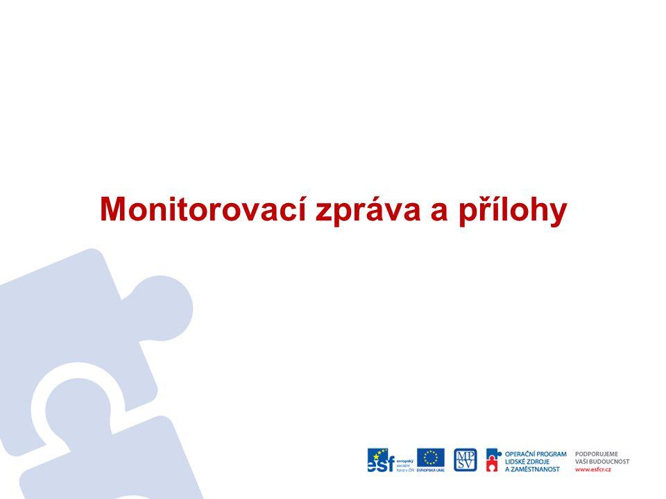 Monitorovací zpráva a přílohy
