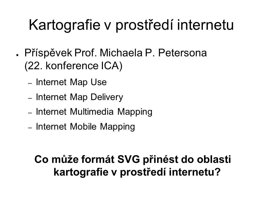 Kartografie v prostředí internetu ● Příspěvek Prof.