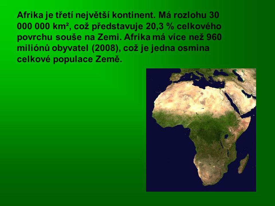 Afrika je třetí největší kontinent.