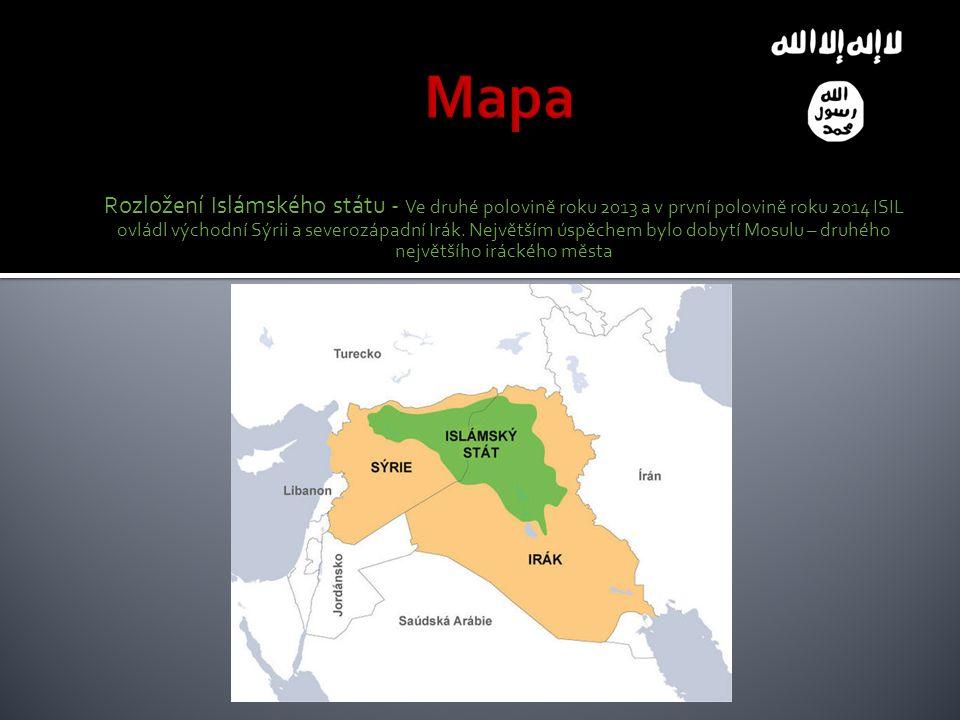 Rozložení Islámského státu - Ve druhé polovině roku 2013 a v první polovině roku 2014 ISIL ovládl východní Sýrii a severozápadní Irák.