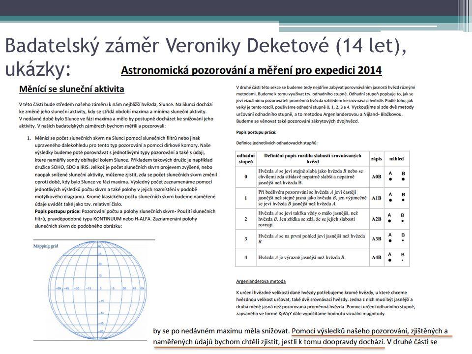 Badatelský záměr Veroniky Deketové (14 let), ukázky: