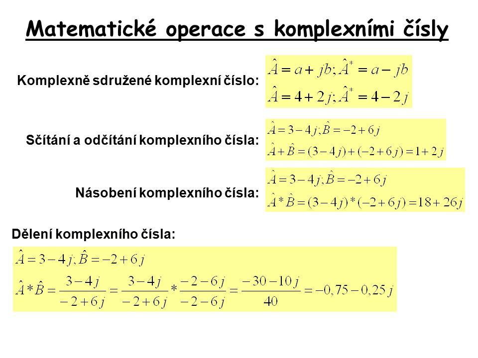 Výkony v komplexní rovině Výpočet výkonu v komplexní rovině lze provést dvěma způsoby: 1.