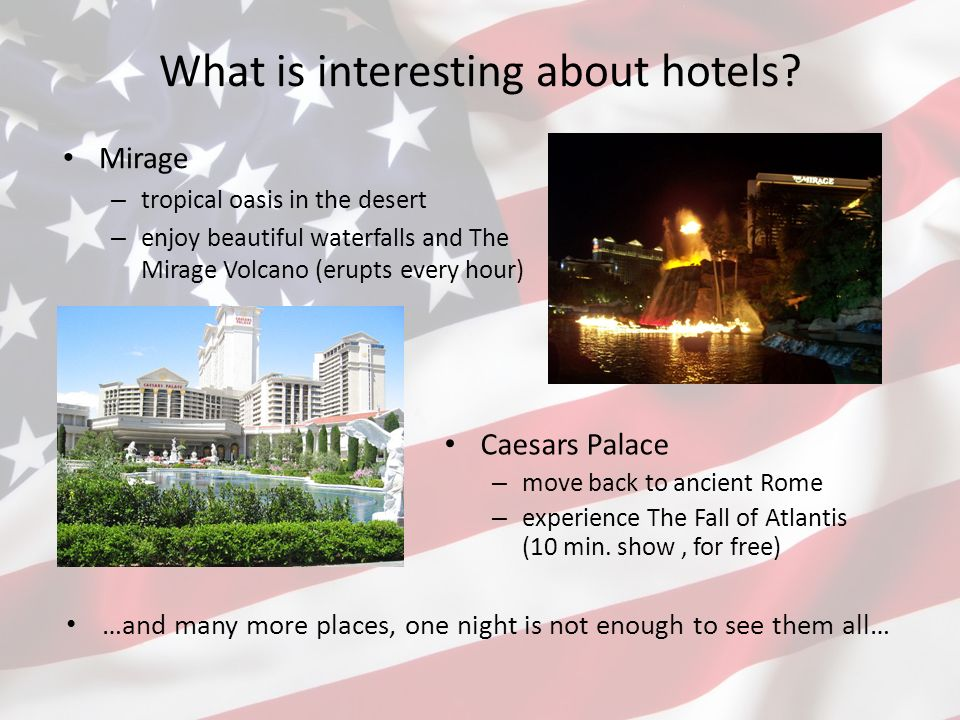 What is interesting about hotels.