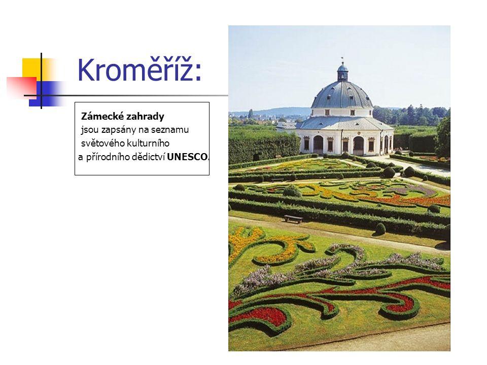 Kroměříž: Zámecké zahrady jsou zapsány na seznamu světového kulturního a přírodního dědictví UNESCO.