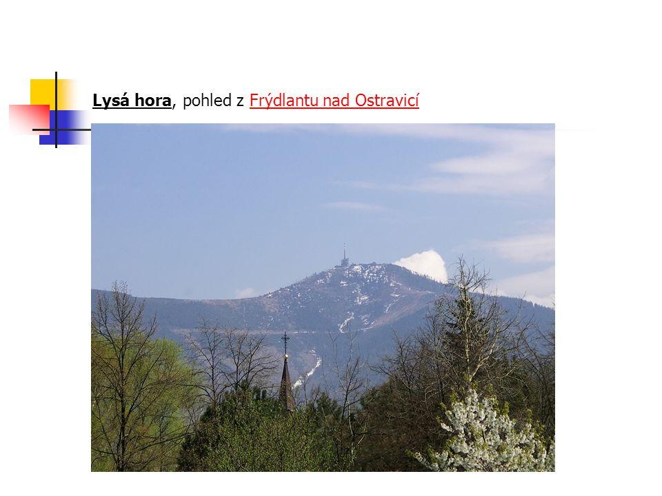 Lysá hora, pohled z Frýdlantu nad OstravicíFrýdlantu nad Ostravicí