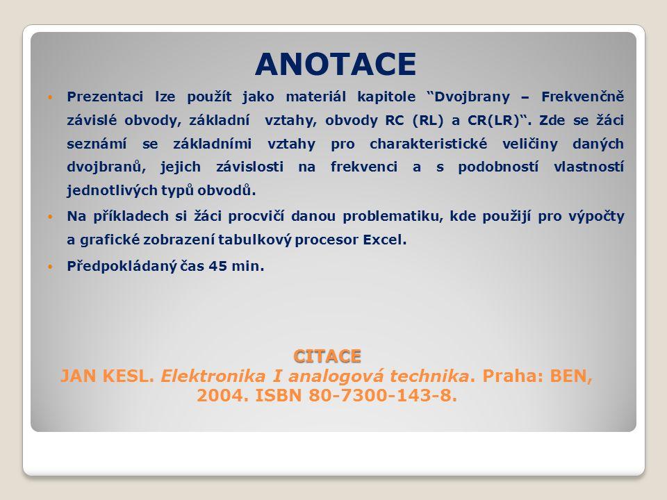 CITACE CITACE JAN KESL. Elektronika I analogová technika.