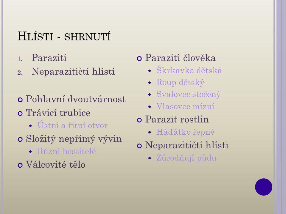 H LÍSTI - SHRNUTÍ 1. Paraziti 2.
