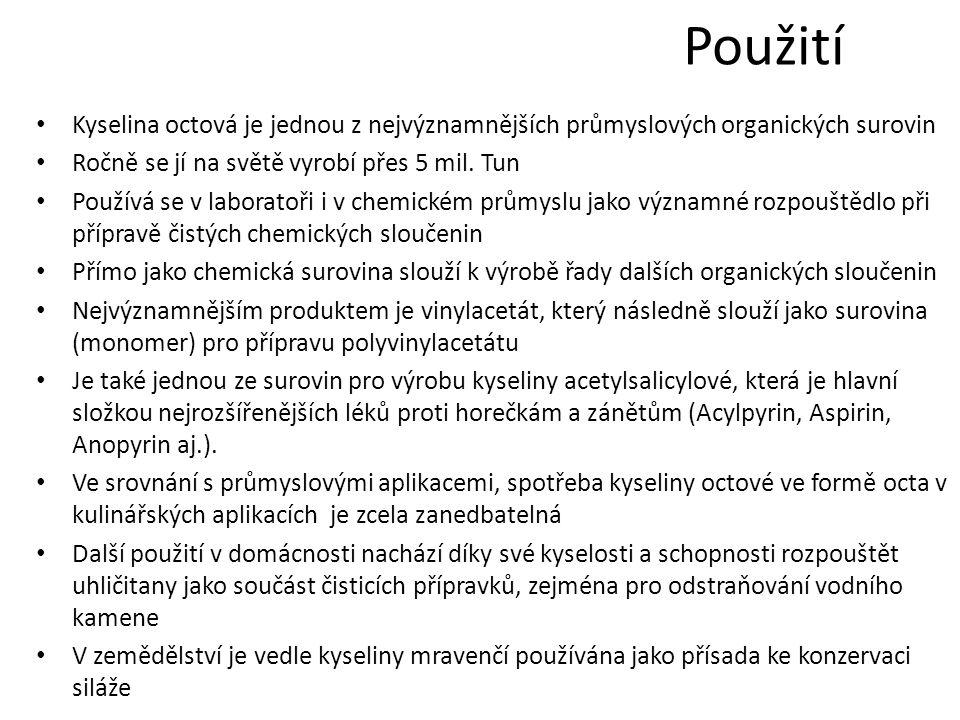 Ocet v potravinářství Ocet je potravinářská přísada a konzervační činidlo Jeho hlavní složkou je kyselina octová v koncentraci podle druhu octa od asi 4 do 18 % (nejčastější koncentrace je 8%) Potravinářský ocet se vyrábí fermentací tekutin obsahujících etylalkohol, například vinný ocet z vína Během fermentace bakterie rodu Acetobacter oxidují za přítomnosti kyslíku etylalkohol na kyselinu octovou Ocet se v potravinářství užívá jednak ke konzervaci zeleniny, jednak jako okyselující součást pokrmů v řadě kuchyní světa.