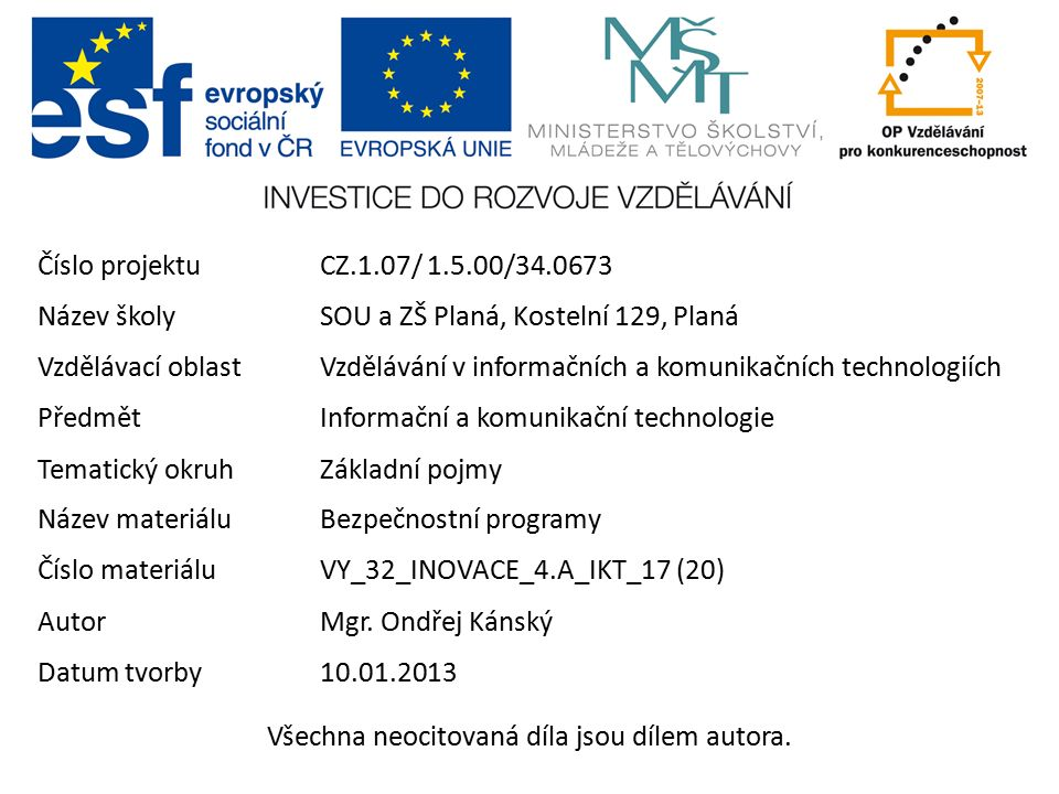 Podvodné antiviry zloděj hlídačem http://www.czech.winprotect.eu/ –pouhá nápodoba seriózního webu –všimněte si strojového překladu –kontakty AVG 301 000 odkazů v češtině WinProtect 80 odkazů a jakých