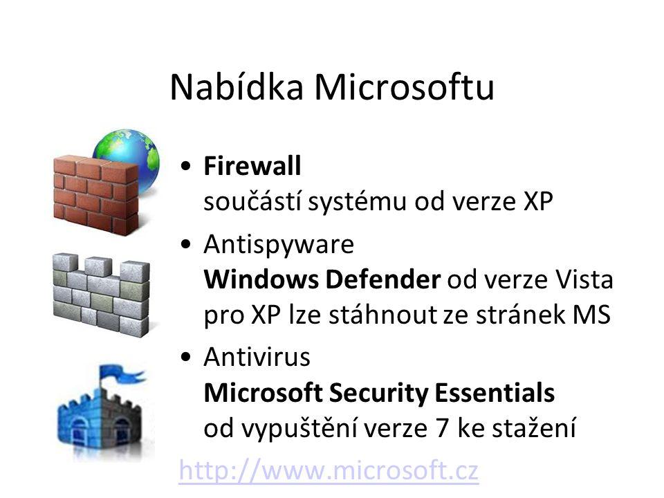 Nabídka Microsoftu Firewall součástí systému od verze XP Antispyware Windows Defender od verze Vista pro XP lze stáhnout ze stránek MS Antivirus Micro