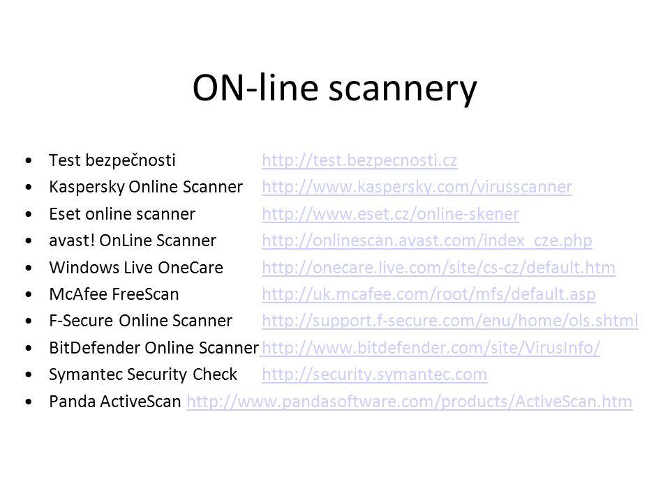 ON-line scannery Test bezpečnostihttp://test.bezpecnosti.czhttp://test.bezpecnosti.cz Kaspersky Online Scannerhttp://www.kaspersky.com/virusscannerhttp://www.kaspersky.com/virusscanner Eset online scannerhttp://www.eset.cz/online-skenerhttp://www.eset.cz/online-skener avast.