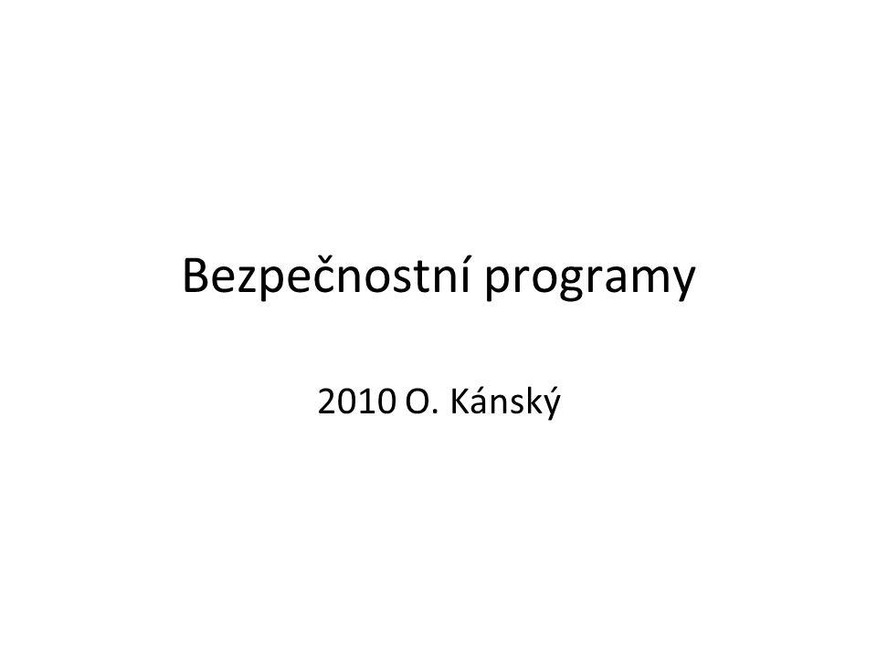Bezpečnostní programy 2010 O. Kánský