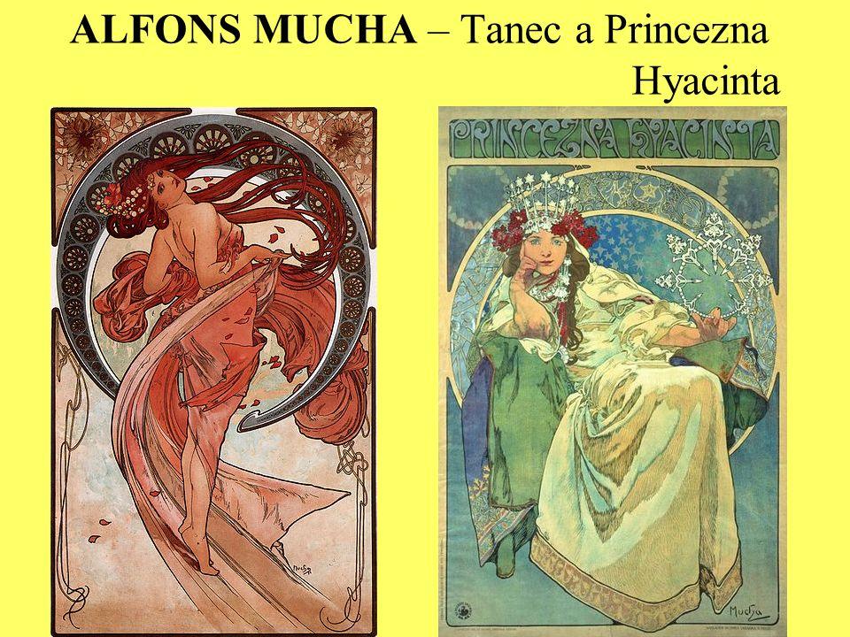 ALFONS MUCHA – Tanec a Princezna Hyacinta