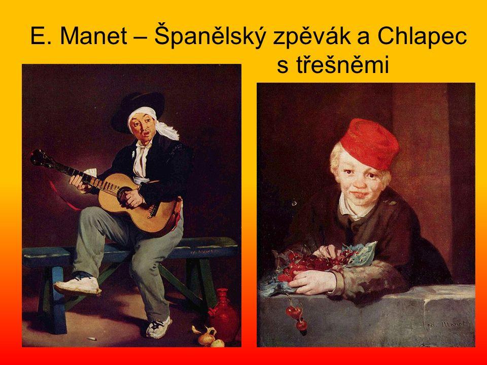 E. Manet – Španělský zpěvák a Chlapec s třešněmi
