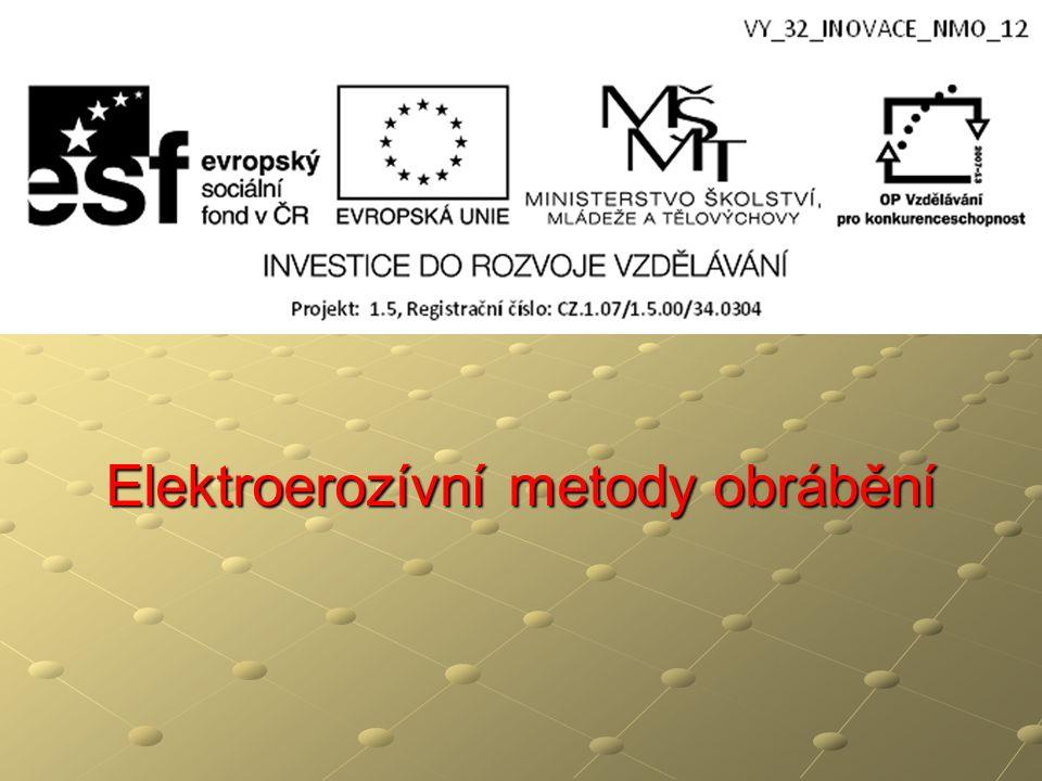 Elektroerozívní metody obrábění
