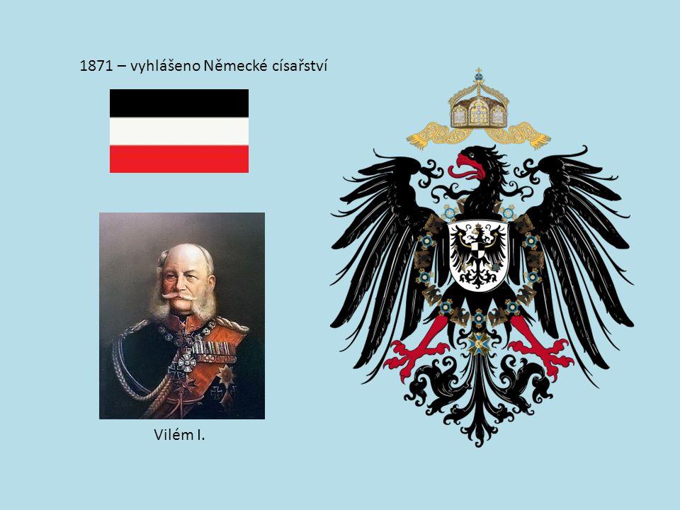 1871 – vyhlášeno Německé císařství Vilém I.