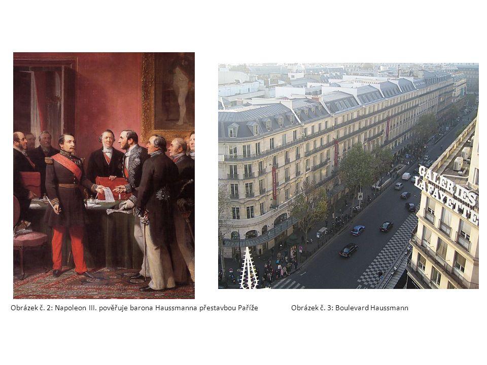 Obrázek č. 2: Napoleon III. pověřuje barona Haussmanna přestavbou Paříže Obrázek č.