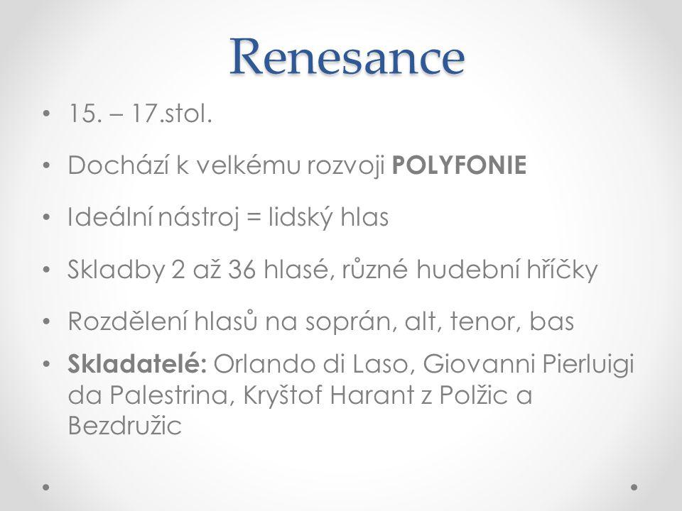 Renesance 15. – 17.stol.